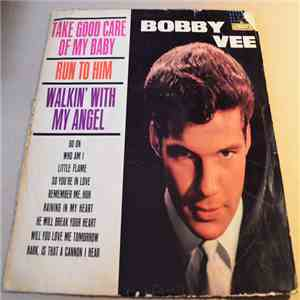 Bobby Vee - Take Good Care Of My Baby download