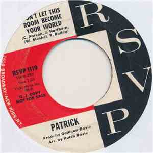 Patrick  - Don't Let This Room Become Your World / All Over Again download