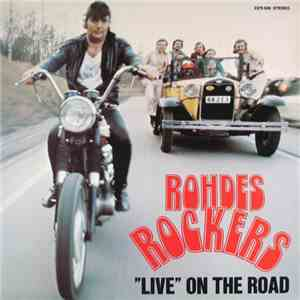 "Rohdes Rockers - ""Live"" On The Road download"