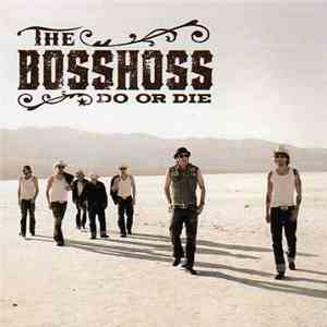 The BossHoss - Do Or Die download
