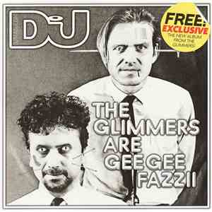 The Glimmers - The Glimmers Are Gee Gee Fazzii download