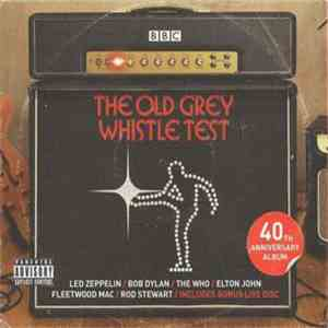 Various - The Old Grey Whistle Test (40th Anniversary Album) download